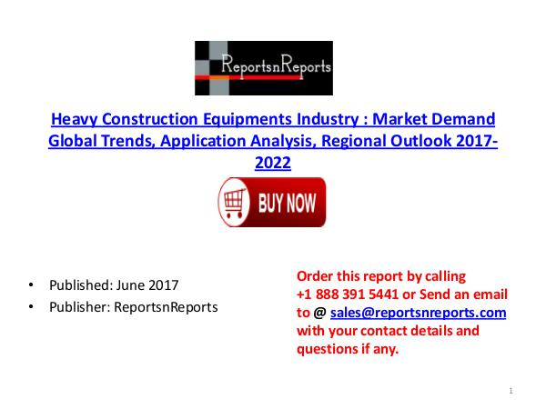 Heavy Construction Equipments Industry Global Market Trends, Share, S Heavy Construction Equipments  PDF DOC 1 ( 23 JUNE
