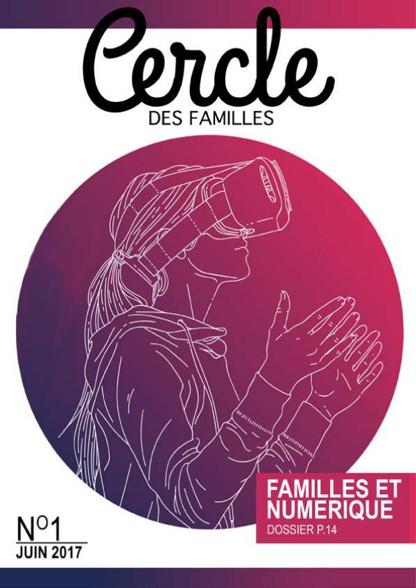 Cercle des Familles 2017 #1 Familles et Numérique