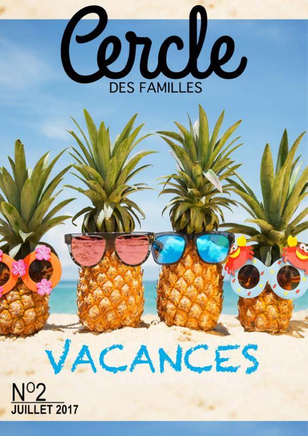 Cercle des Familles 2017 #2 Familles et Vacances