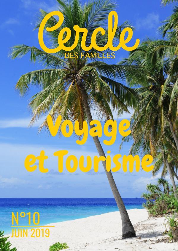 Cercle des Familles 2019 #10 Voyage et Tourisme