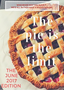 The Pie is the Limit