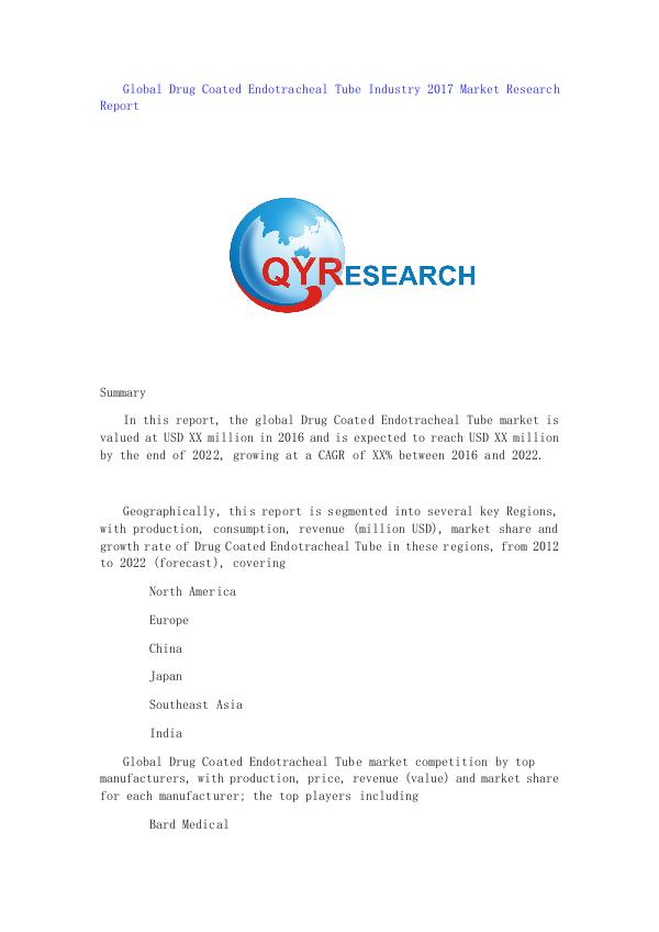 Global Magnetic Linear Encoder Industry 2017 Market Research Report Global Drug Coated Endotracheal Tube Industry 2017