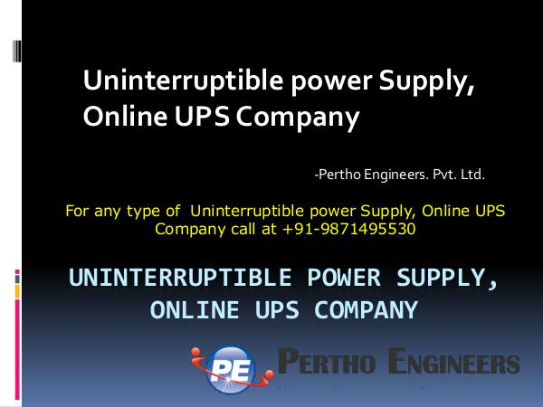 Uninterruptible power Supply, Online UPS Company – Pertho Engineers Uninterruptible power Supply, Online UPS Company
