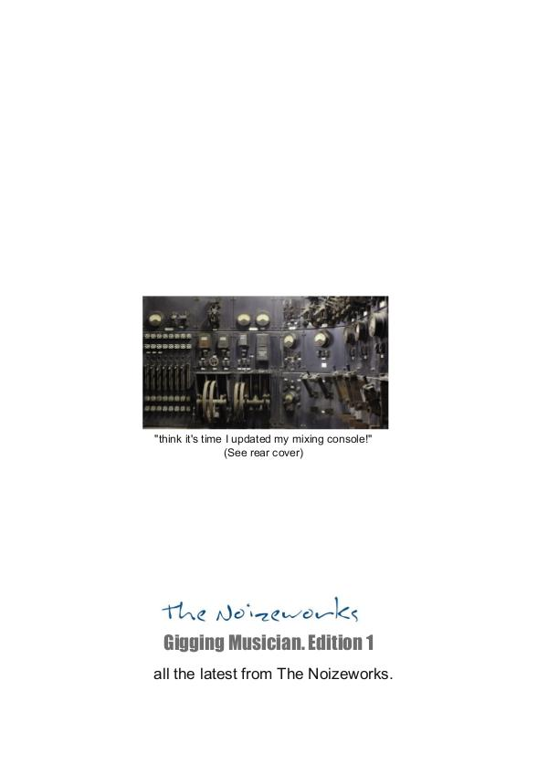 The Noizeworks - Gigging Musician. Gigging Musician Issue 1