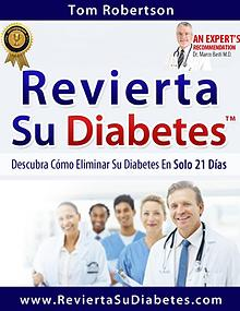 REVIERTA SU DIABETES PDF LIBRO COMPLETO TOM ROBERTSON DESCARGAR