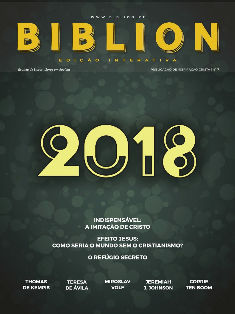 BIBLION MAGAZINE EDIÇÃO INTERATIVA (PT) #7 / JAN-MAR 2018