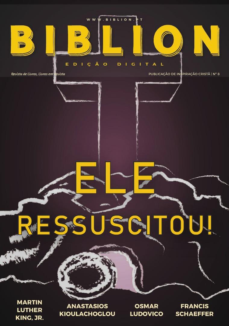BIBLION MAGAZINE EDIÇÃO INTERATIVA (PT) #8 / ABR-JUN 2018