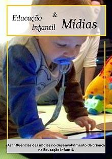 Desenvolvimento Infantil a partir das mídias