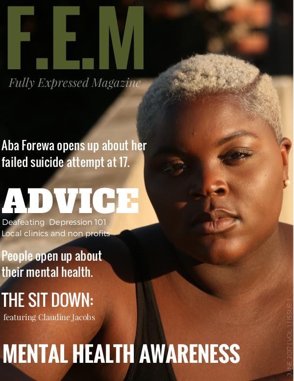 F.E.M | Vol I | Issue I F.E.M | Vol 1 | Issue 1