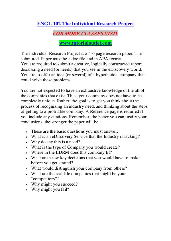 ENGL 102 THE INDIVIDUAL RESEARCH PROJECT/ TUTORIALOUTLET DOT COM ENGL 102 THE INDIVIDUAL RESEARCH PROJECT/ TUTORIAL