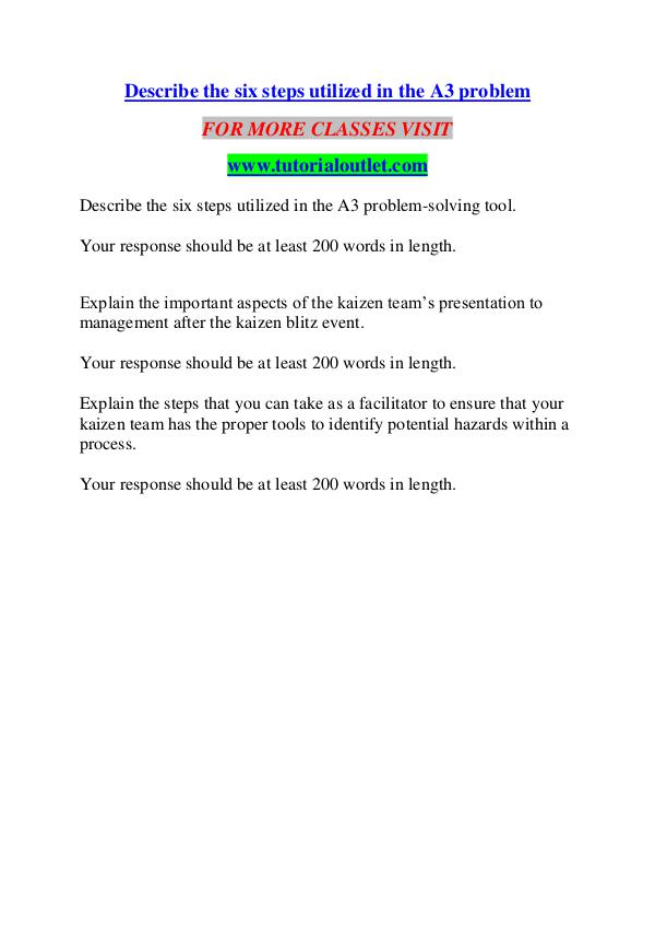 DESCRIBE THE SIX STEPS UTILIZED IN THE A3 PROBLEM/ TUTORIALOUTLET DOT DESCRIBE THE SIX STEPS UTILIZED IN THE A3 PROBLEM/