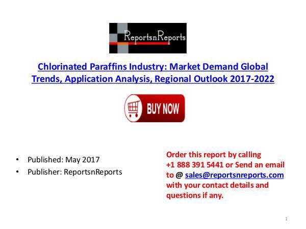 Global Ethylene-Propylene-Diene Monomer Industry 2017-2022 Key Manufa Chlorinated Paraffins