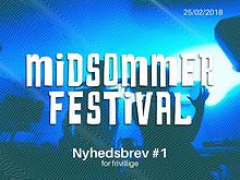 Midsommer Newsletter #1