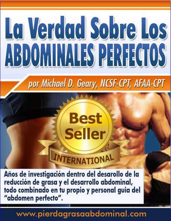 LA VERDAD SOBRE LOS ABDOMINALES PERFECTOS PDF COMPLETO MIKE GEARY Abdominales Perfectos Pdf Gratis
