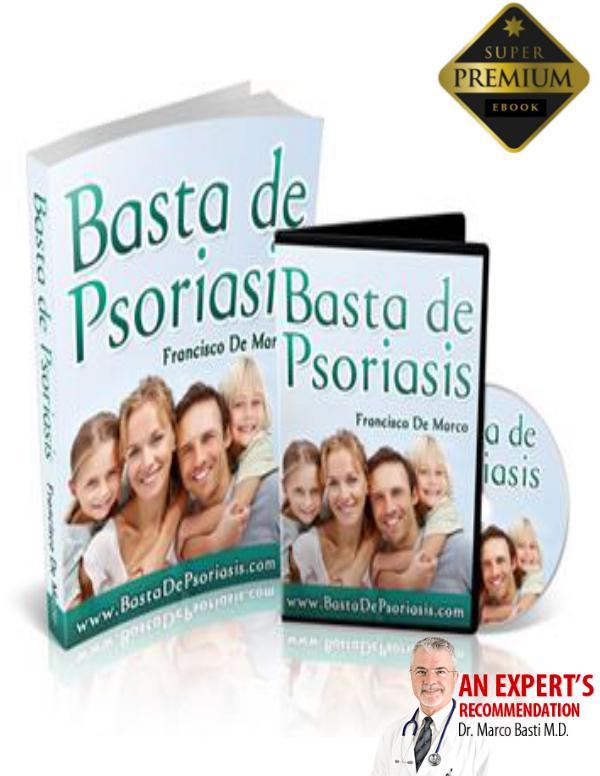 BASTA DE PSORIASIS PDF LIBRO COMPLETO FRANCISCO DE MARCO DESCARGAR Basta De Psoriasis Pdf Gratis