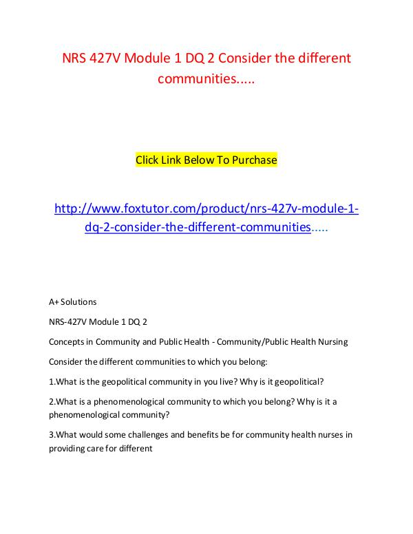 NRS 427V Module 1 DQ 2 Consider the different communities..... NRS 427V Module 1 DQ 2 Consider the different comm