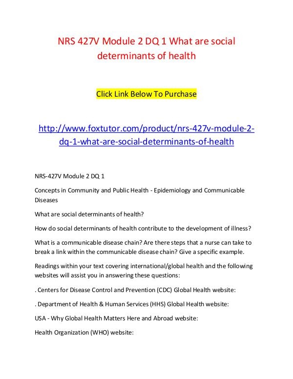 NRS 427V Module 2 DQ 1 What are social determinants of health NRS 427V Module 2 DQ 1 What are social determinant