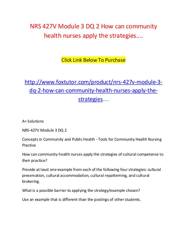 NRS 427V Module 3 DQ 2 How can community health nurses apply the stra NRS 427V Module 3 DQ 2 How can community health nu
