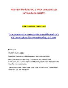 NRS 427V Module 5 DQ 2 What spiritual issues surrounding a disaster.