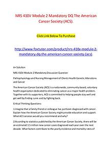 NRS 410V Module 2 Mandatory DQ The American Cancer Society (ACS).