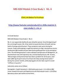 NRS 410V Module 3 Case Study 1   Ms. A