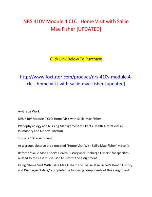 NRS 410V Module 4 CLC   Home Visit with Sallie Mae Fisher [UPDATED] NRS 410V Module 4 CLC   Home Visit with Sallie Mae