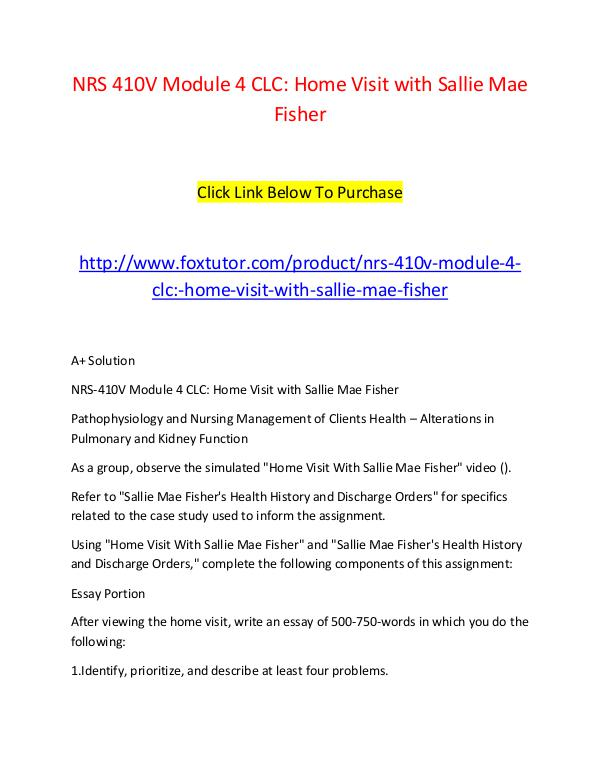 NRS 410V Module 4 CLC Home Visit with Sallie Mae Fisher (2) NRS 410V Module 4 CLC Home Visit with Sallie Mae F