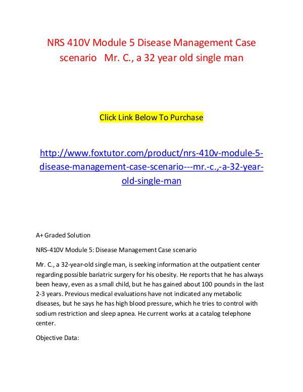 NRS 410V Module 5 Disease Management Case scenario   Mr. C., a 32 yea NRS 410V Module 5 Disease Management Case scenario