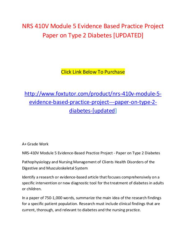 NRS 410V Module 5 Evidence Based Practice Project   Paper on Type 2 D NRS 410V Module 5 Evidence Based Practice Project