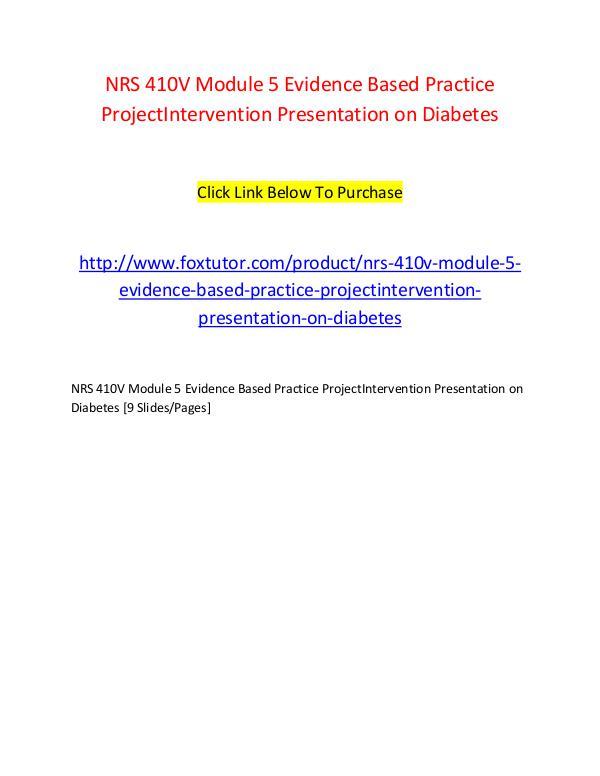 NRS 410V Module 5 Evidence Based Practice ProjectIntervention Present NRS 410V Module 5 Evidence Based Practice ProjectI