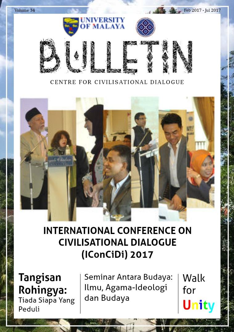 Bulletin - Centre for Civilisational Dialogue, University of Malaya Volume 34