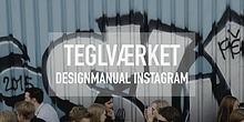 Teglværket Designguide Instagram