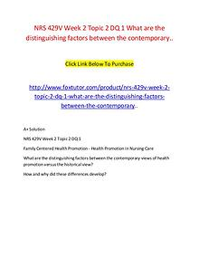 NRS 429V Week 2 Topic 2 DQ 1 What are the distinguishing factors betw