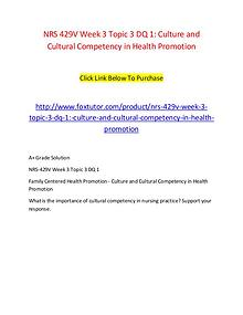 NRS 429V Week 3 Topic 3 DQ 1 Culture and Cultural Competency in Healt