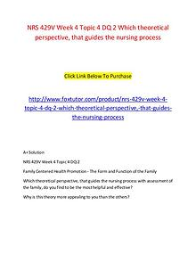 NRS 429V Week 4 Topic 4 DQ 2 Which theoretical perspective, that guid