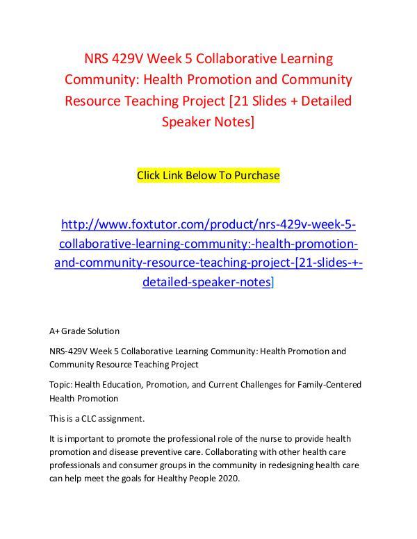 NRS 429V Week 5 Collaborative Learning Community Health Promotion and NRS 429V Week 5 Collaborative Learning Community H