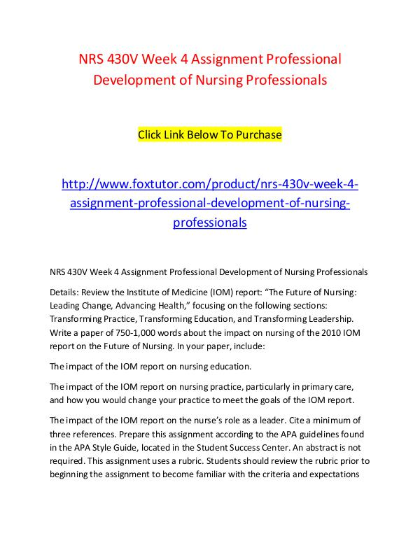 NRS 430V Week 4 Assignment Professional Development of Nursing Profes NRS 430V Week 4 Assignment Professional Developmen