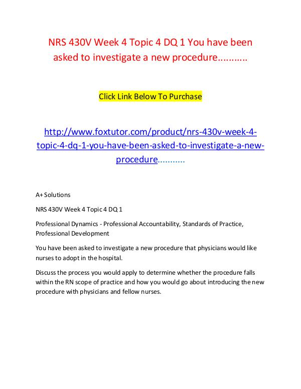 NRS 430V Week 4 Topic 4 DQ 1 You have been asked to investigate a new NRS 430V Week 4 Topic 4 DQ 1 You have been asked t