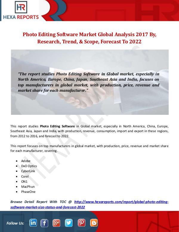 Global Photo Editing Software Market Analysis 2017 Photo Editing Software Market Global Analysis 2017
