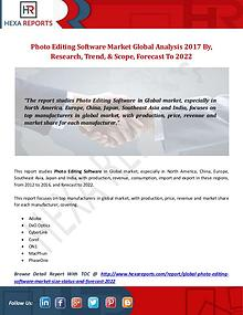 Global Photo Editing Software Market Analysis 2017