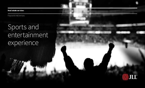 JLL Sports and Entertainment Capabilities_no bios JLL_Sports and Entertainment Capabilities_no bios