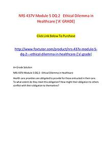 NRS 437V Module 5 DQ 2   Ethical Dilemma in Healthcare ['A' GRADE]