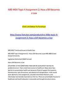 NRS 440V Topic 4 Assignment 2; How a Bill Becomes a Law