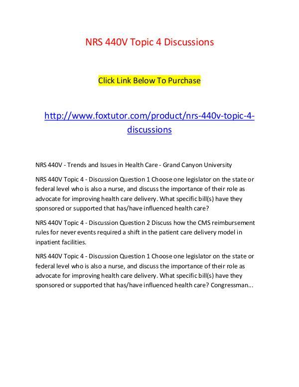 NRS 440V Topic 4 Discussions NRS 440V Topic 4 Discussions