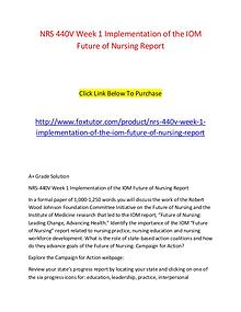 NRS 440V Week 1 Implementation of the IOM Future of Nursing Report