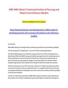 NRS 440V Week 2 Evolving Practice of Nursing and Patient Care Deliver
