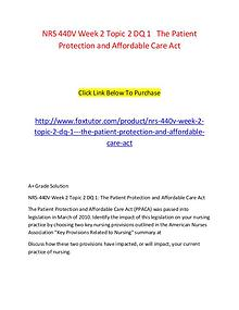 NRS 440V Week 2 Topic 2 DQ 1   The Patient Protection and Affordable