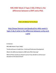NRS 440V Week 3 Topic 3 DQ 2 What is the difference between a DNP and