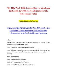NRS 440V Week 4 CLC Pros and Cons of Mandatory Continuing Nursing Edu