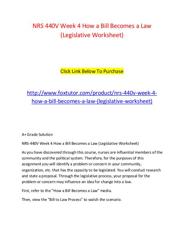 NRS 440V Week 4 How a Bill Becomes a Law (Legislative Worksheet) NRS 440V Week 4 How a Bill Becomes a Law (Legislat